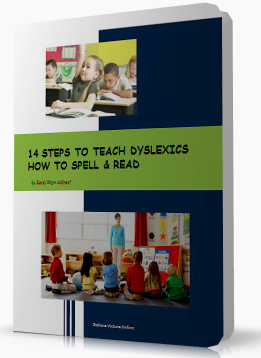 14 Steps to teach Dyslexics how to Spell & Read
